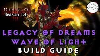 Diablo 3 Season 18 Legacy Of Dreams Wave Of Light Monk Build Guide - LON LOD