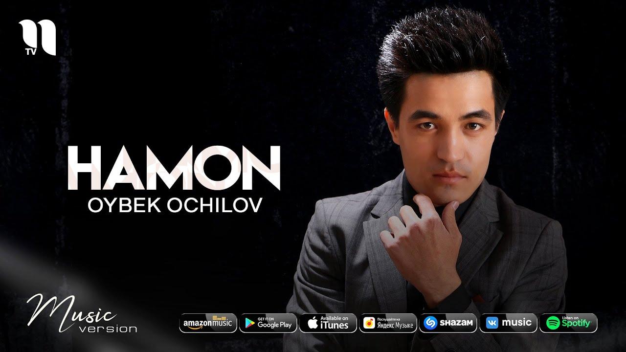 Oybek Ochilov - Hamon (audio 2021)