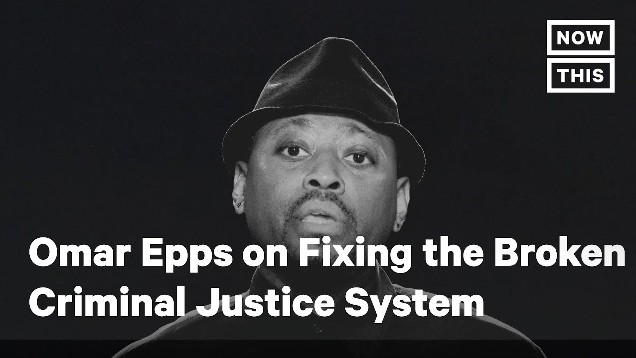 Omar Epps on Fixing America's Broken Criminal Justice System | NowThis