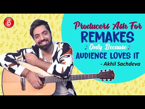 Kabir Singh Singer-Composer Akhil Sachdeva BLASTS Audiences For Remake Obsession