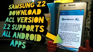 Samsung Z2 ACL Version 2.2 Download & Enjoy All Android Apps