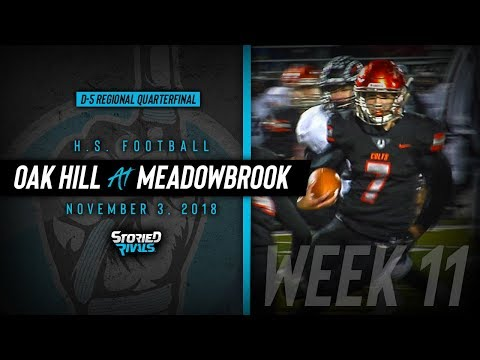 HS Football | Oak Hill at Meadowbrook [PLAYOFFS]  [11/3/18]