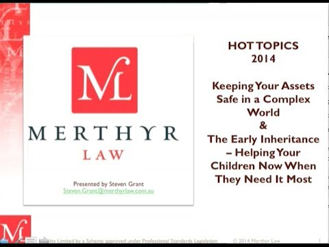 Hot Topics 2014 - Keeping your assets safe - The Family Court's powers over Testamentary Trusts