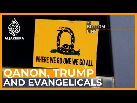 Unholy alliance: Trump, evangelicals and QAnon   The Bottom Line