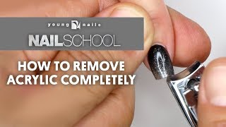 YN NAIL SCHOOL - HOW TO REMOVE ACRYLIC COMPLETELY
