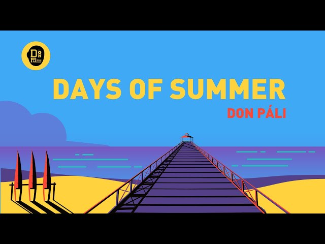 Don Páli - Days of Summer (Lyric Video Oficial)