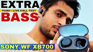 SONY WF XB700 - DETAILED REVIEW. LIVE CALL QUALITY TEST AND LIVE PUBG LATENCY TEST. BEST TWS OF 2020