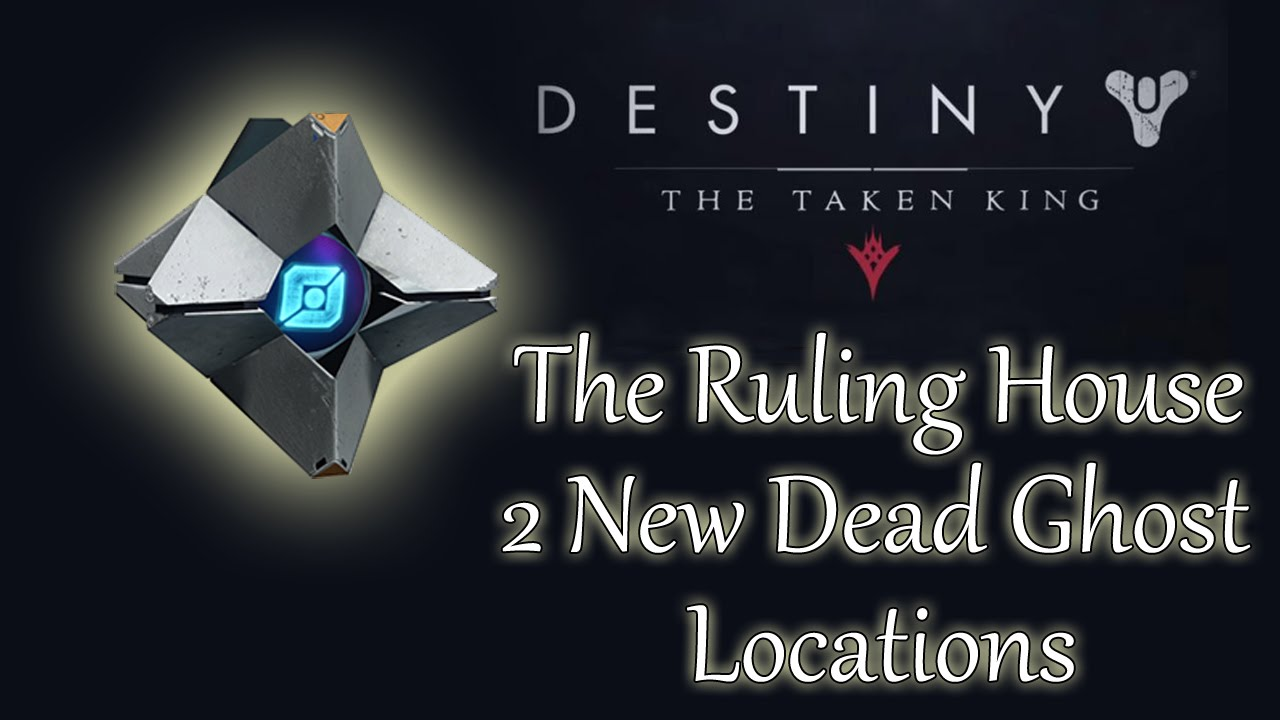 Destiny 2 new dead ghost locations the ruling house added in