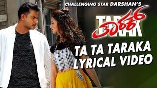 Ta Ta Taraka Lyrical Song   Tarak Kannada Movie Songs   Darshan,Shanvi Srivastava  Arjun Janya