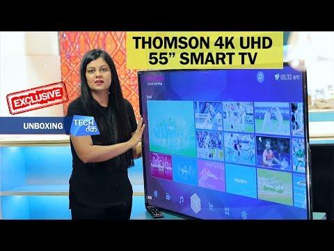Thomson 4K UHD LED TV: Unboxing| Tech Tak