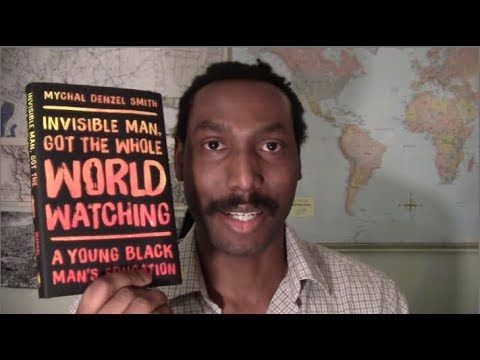 Invisible Man, Got the Whole World Watching | Book Discourse