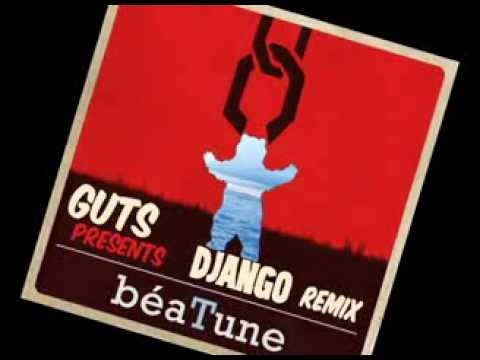 Guts - Django remix HQ