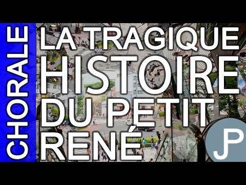 La tragique histoire du Petit René