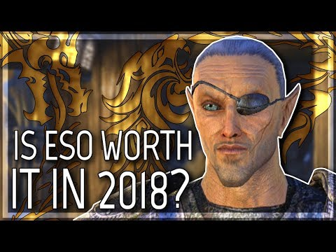 ESO: Is It Worth Playing in 2018? (Elder Scrolls Online | 10