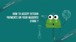 How to accept Bitcoin payments on Magento