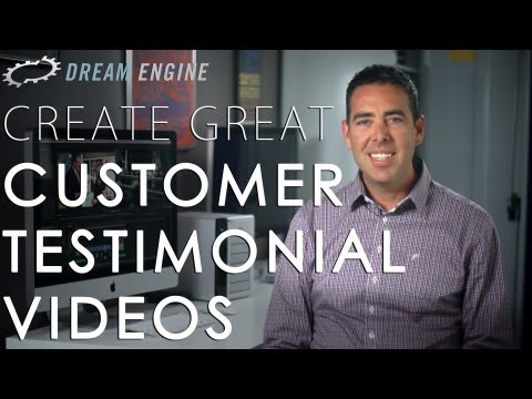 How to Create Great Customer Testimonial Videos