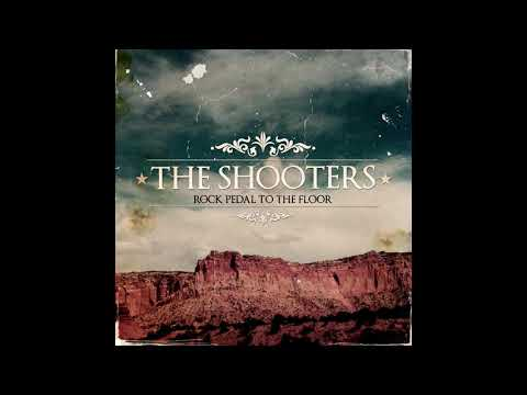 The Shooters - Rock Pedal To The Floor (Full Album)