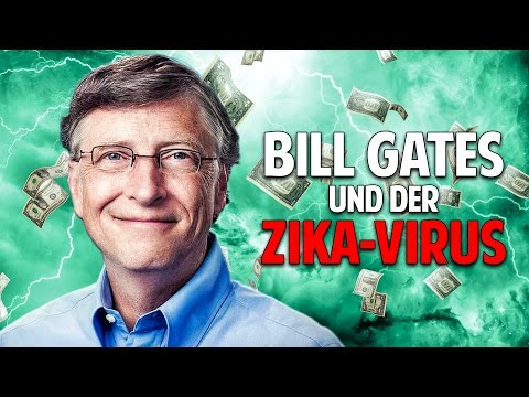 Das Pharma-Kartell - Wie Bill Gates am Zika-Virus mitverdient