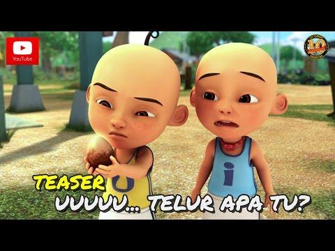Teaser: Upin & Ipin Musim 10 - Uuuuu... Telur Apa Tu?