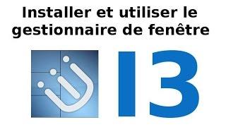 Installer gestionnaire de fenêtre I3 sous Debian 9