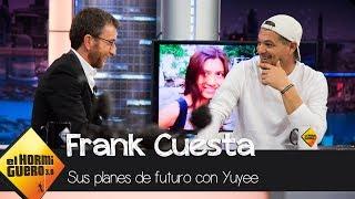 Frank Cuesta y su futuro con Yuyee: