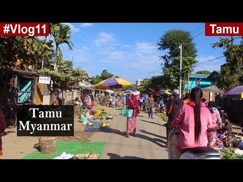 Moreh Tamu Market || India-Myanmar border (Visiting without visa)