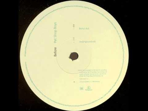 Pet Shop Boys - Before (Tenaglia's Underground Mix) mp3