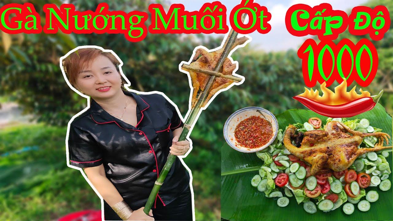 Gà Nướng Muối Ớt Siêu Cay Cấp Độ 1000 Quả Ớt   Grilled chicken with 1000 over chilli