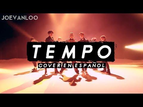 EXO - Tempo (Cover español)