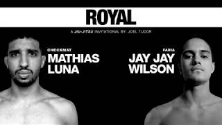 Mathias Luna (Checkmat) x Jay Jay Wilson (Faria JJ) - Match 3