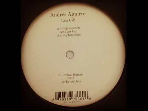 Andres Aguirre - Last Call [0f0c4]