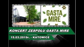 (15.03.19) - Koncert Zespołu Gasta Mire