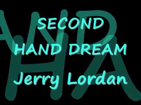 Jerry Lordan  -  Second Hand Dream