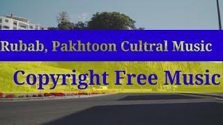 RUBAB PAKHTOON CULTURAL MUSIC 2020 | PAKHTOON CULTURAL MUSIC FREE NO COPYRIGHT CLAIM FOR V LOG | KPK