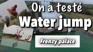 On a testé le WATER JUMP by Alex & PJ
