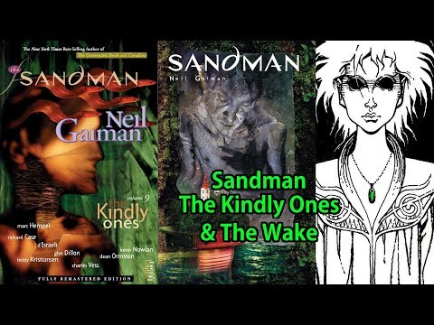 Trade Talk Sandman The Kindly Ones & The Wake