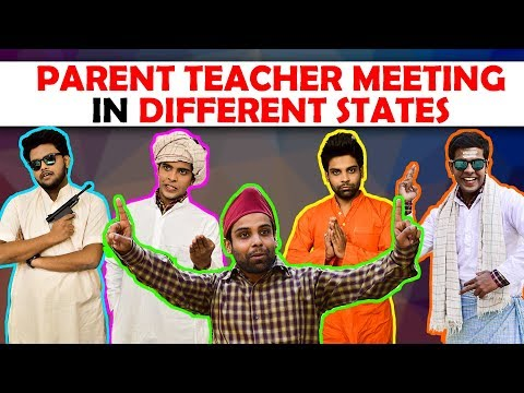 Parent Teacher Meeting in Different States...