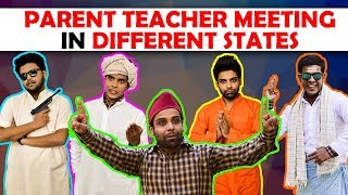Parent Teacher Meeting in Different States | Th...