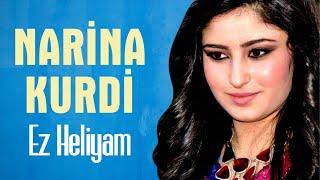Narina Kurdi - Ez Heliyam