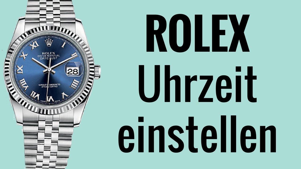 Rolex Uhrzeit einstellen die Anleitung YouTube