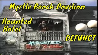 DEFUNCT Haunted Hotel Myrtle Beach Pavilion dark ride FULL POVs (2nd with light) 2006 House