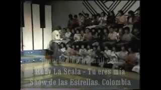Rudy la Scala - Tu eres mía (Videos del recuerdo)