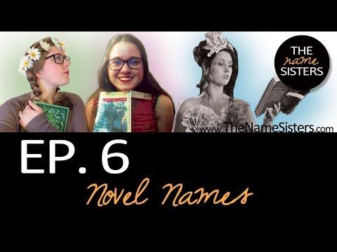 Ep. 6: Novel Names