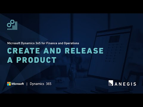Dynamics 365 Operations: Create and Release a Product