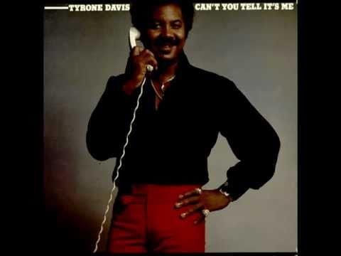 Tyrone Davis - Can't You Tell It's Me (Studio Version With Lyrics)