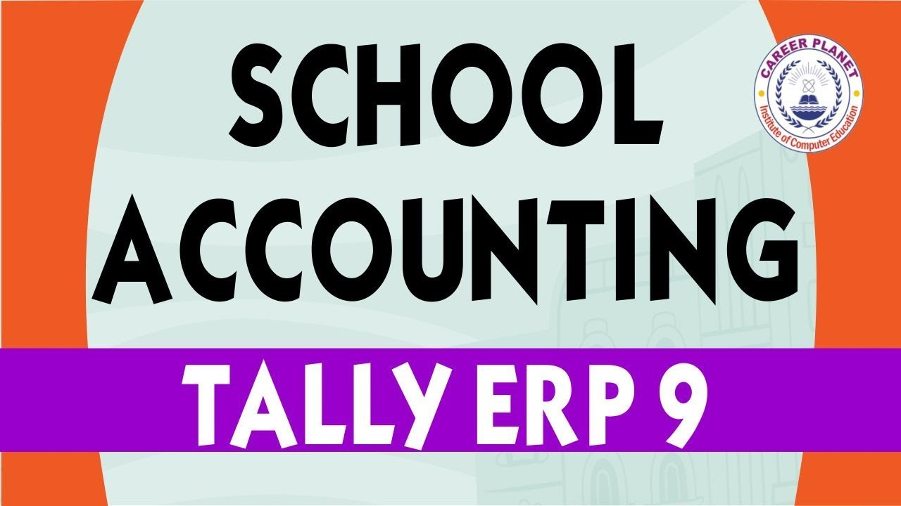 School Accounting in Tally ERP 9 Part-100| Learn Tally ERP 9 Accounting