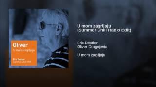 U mom zagrljaju (Summer Chill Radio Edit)