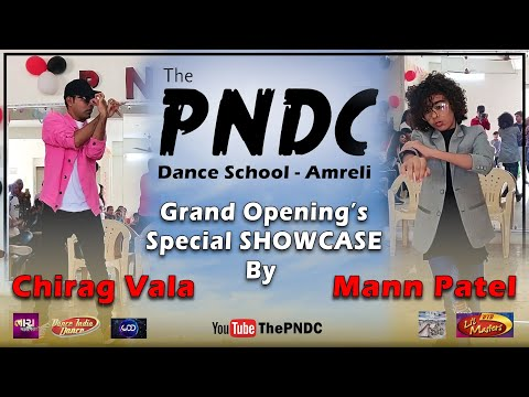 SHOWCASE - Chirag Vala (C'niper) & Mann Patel (I'm HipHop Kids Crew | The PNDC Dance School - Amreli