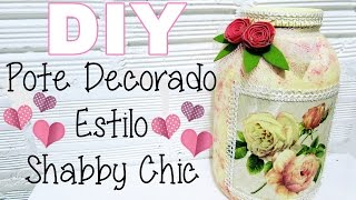 (DIY) Pote Decorado com Guardanapo Estilo Shabby Chic