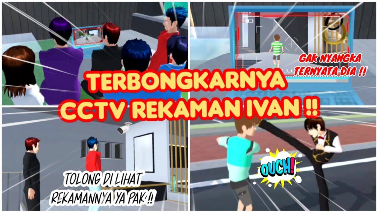 TERBONGKARNYA CCTV REKAMAN IVAN !! | VLOG KING HAPPY FAMILY PART 44 - DRAMA SAKURA SCHOOL SIMULATOR